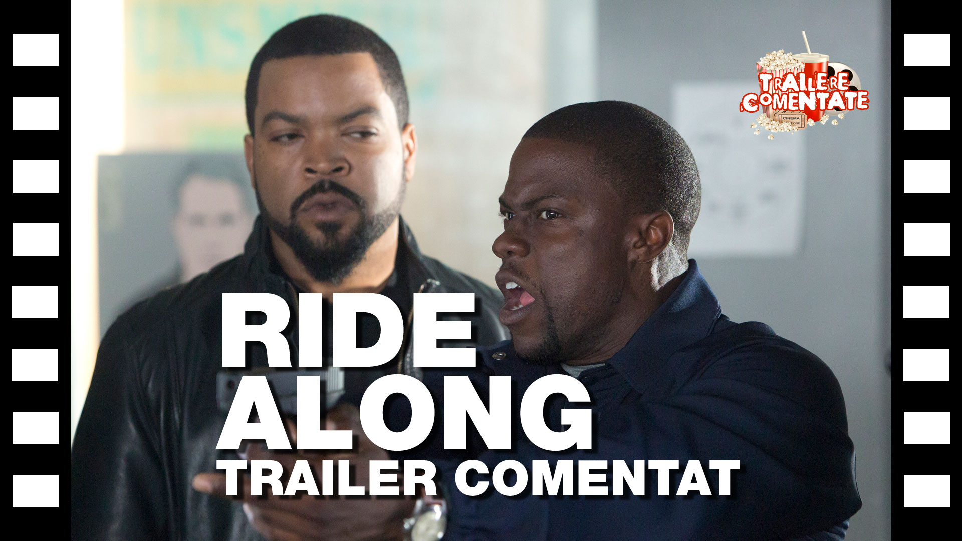 Trailer comentat: Ride Along